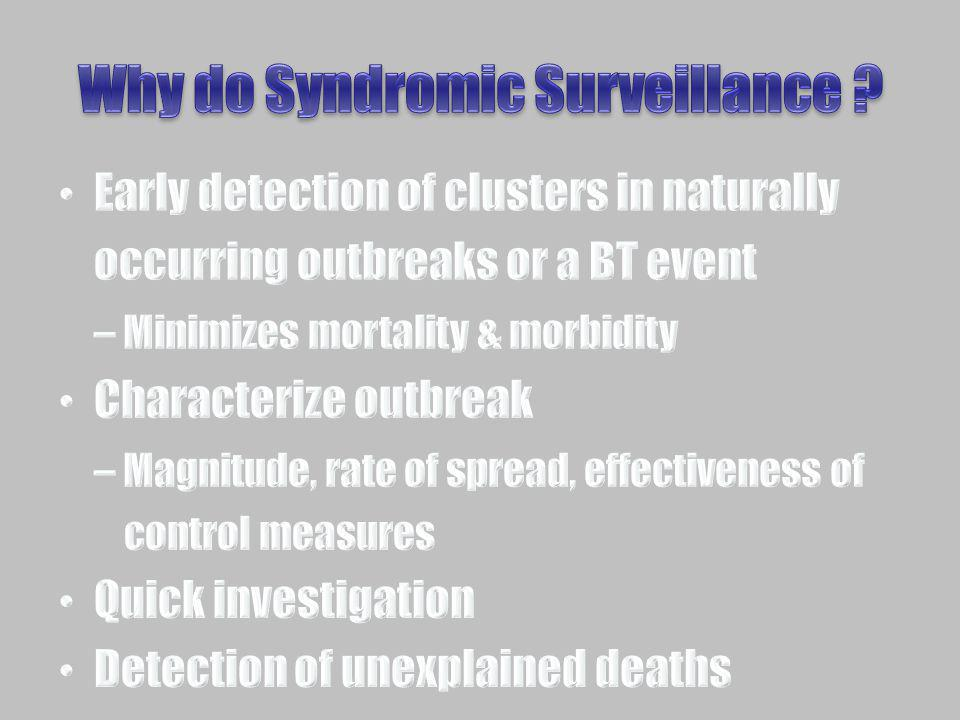 Why do Syndromic Surveillance