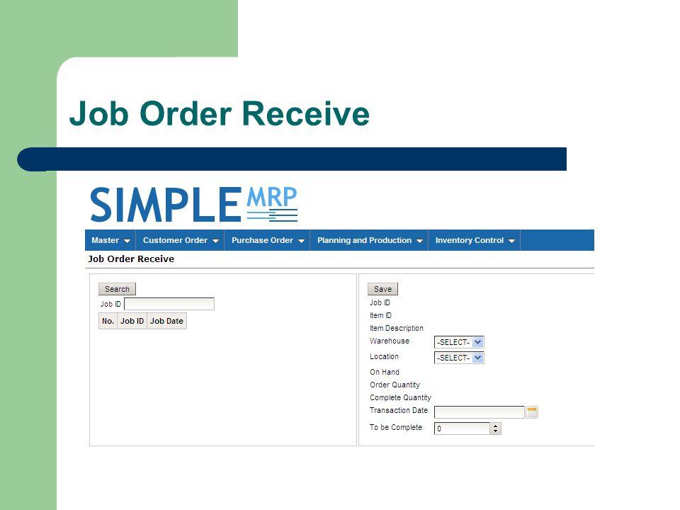 Job Order Receive