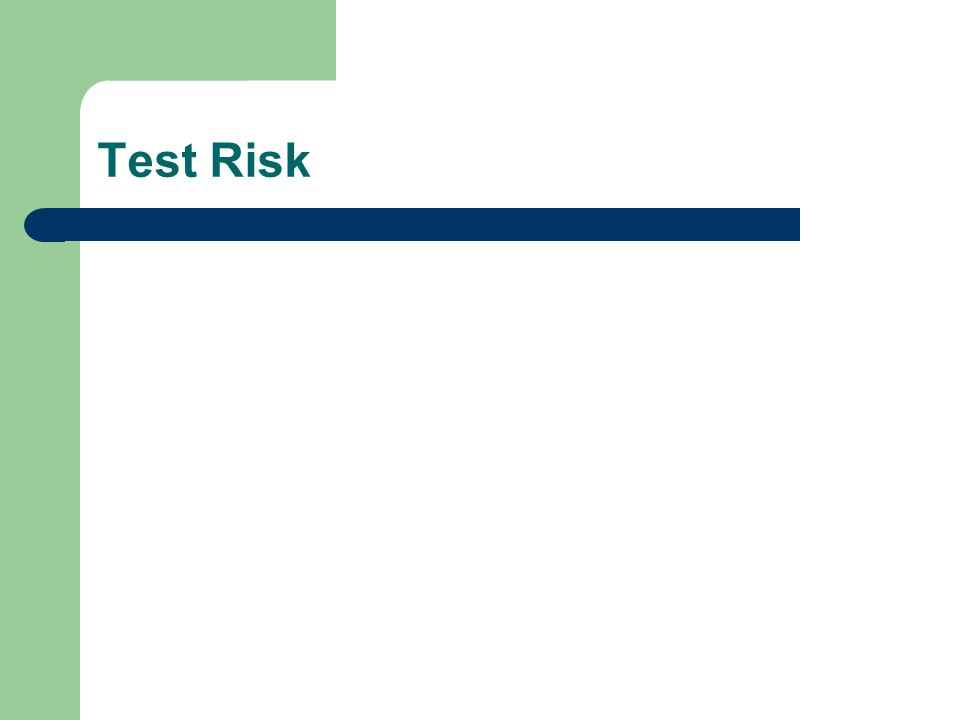 Test Risk