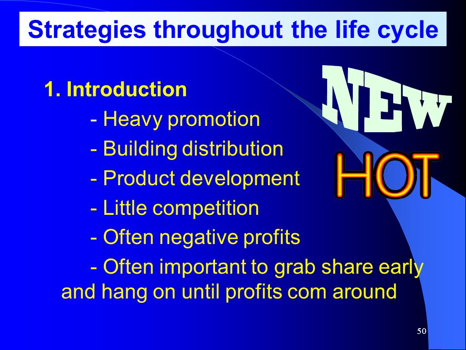 Strategies throughout the life cycle