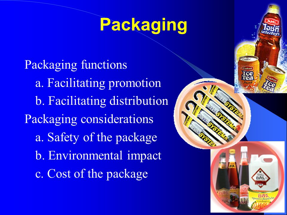 Packaging Packaging functions a. Facilitating promotion