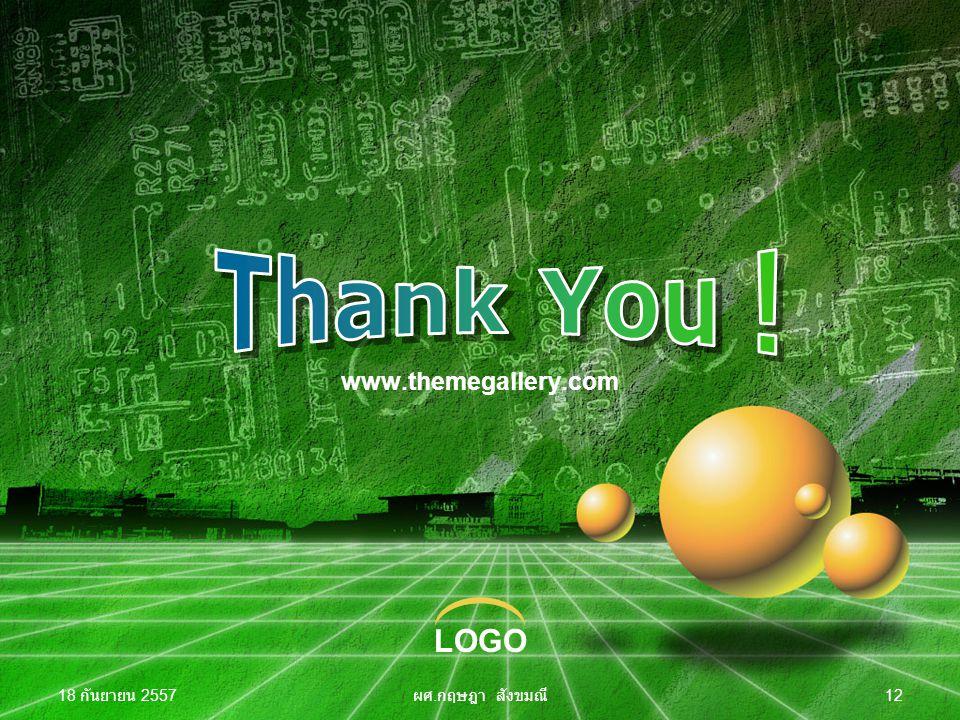 Thank You ! www.themegallery.com 4 เมษายน 2560 ผศ.กฤษฎา สังขมณี