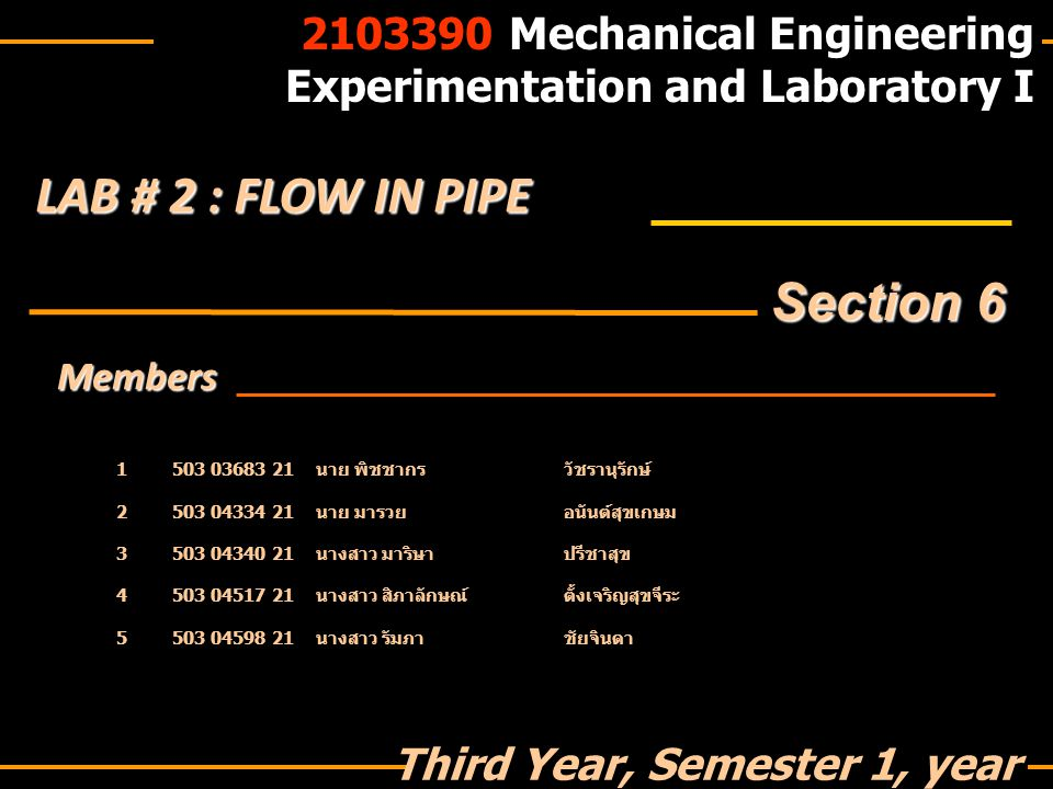 LAB # 2 : FLOW IN PIPE Section 6