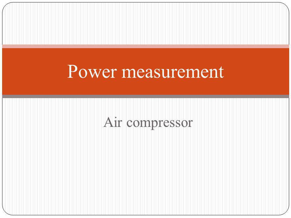Power measurement Air compressor
