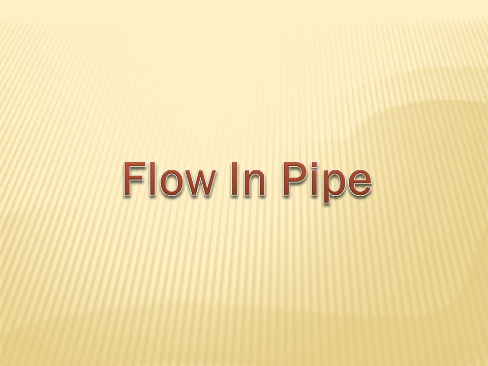 Flow In Pipe