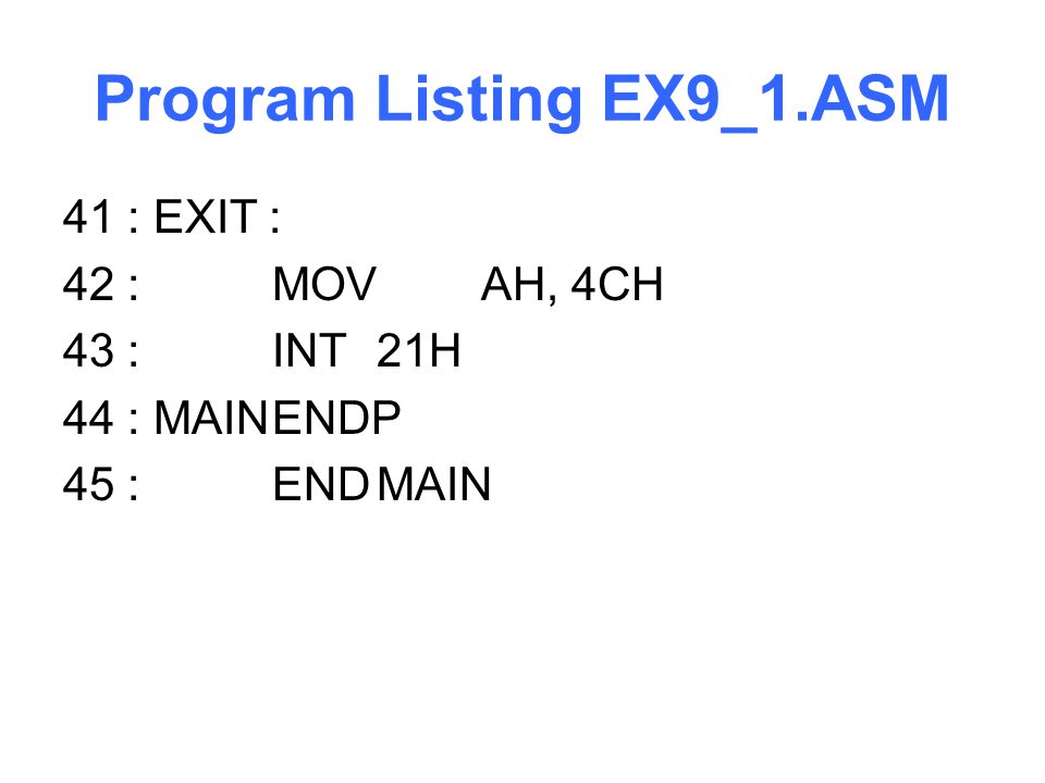 Program Listing EX9_1.ASM