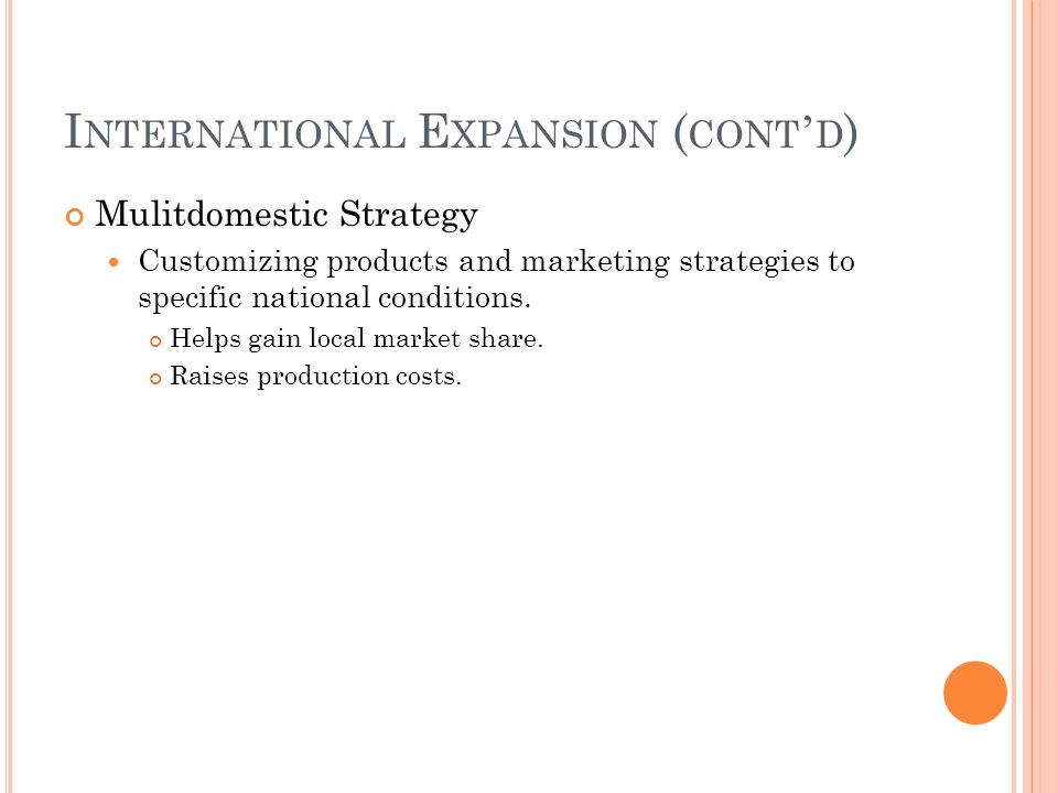 International Expansion (cont'd)