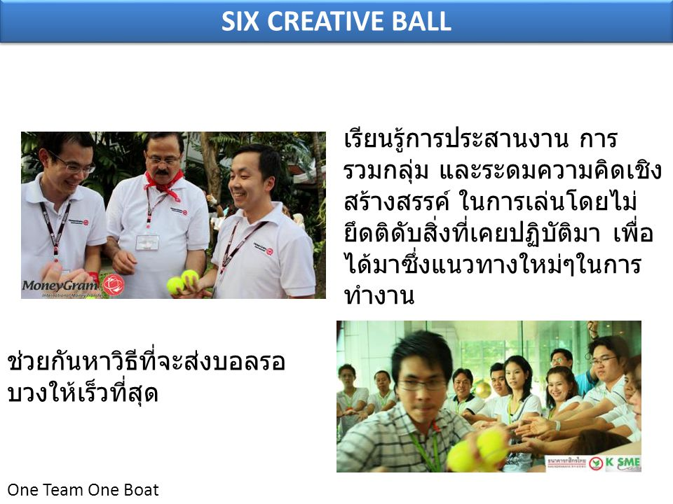 SIX CREATIVE BALL