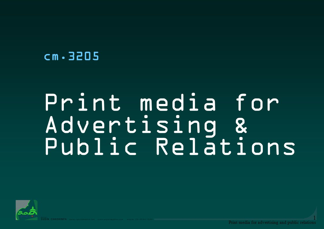 Print media for Advertising & Public Relations