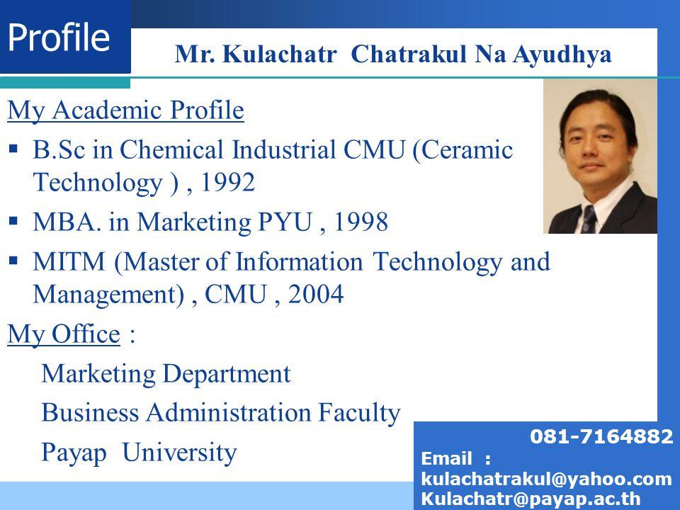 Mr. Kulachatr Chatrakul Na Ayudhya
