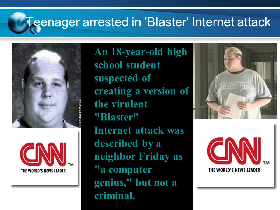 Teenager arrested in Blaster Internet attack