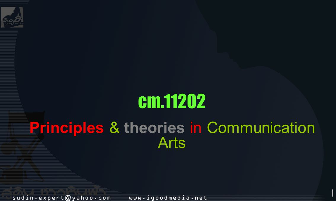 Principles & theories in Communication Arts