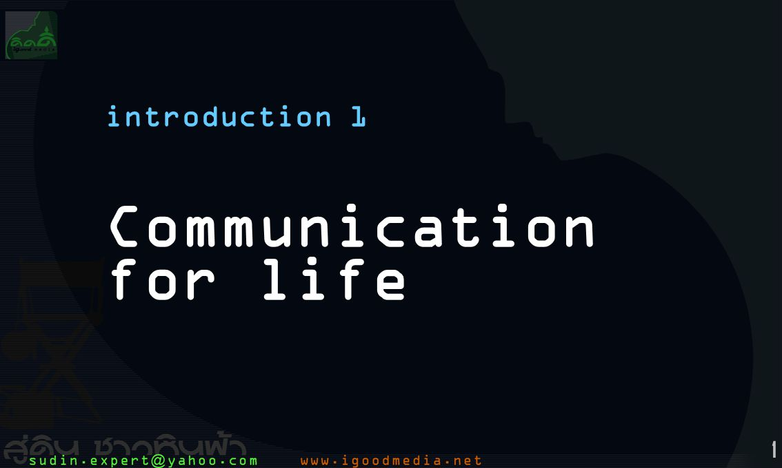 Communication for life