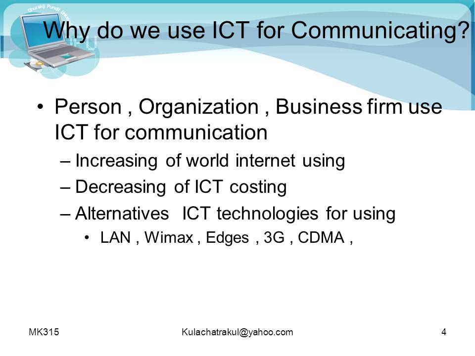 Why do we use ICT for Communicating