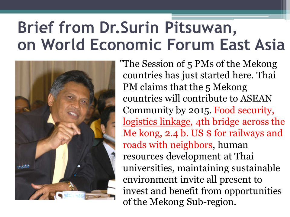 Brief from Dr.Surin Pitsuwan, on World Economic Forum East Asia