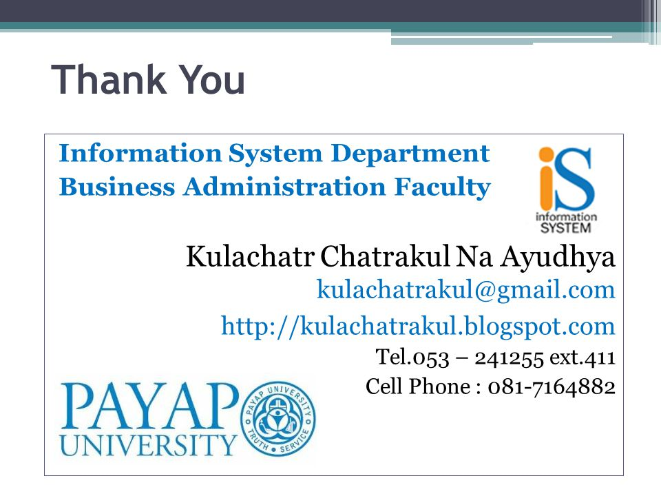 Thank You Kulachatr Chatrakul Na Ayudhya Information System Department