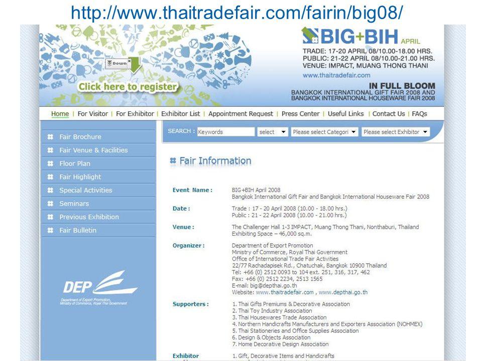 http://www.thaitradefair.com/fairin/big08/ Kulachatr C. Na Ayudhya