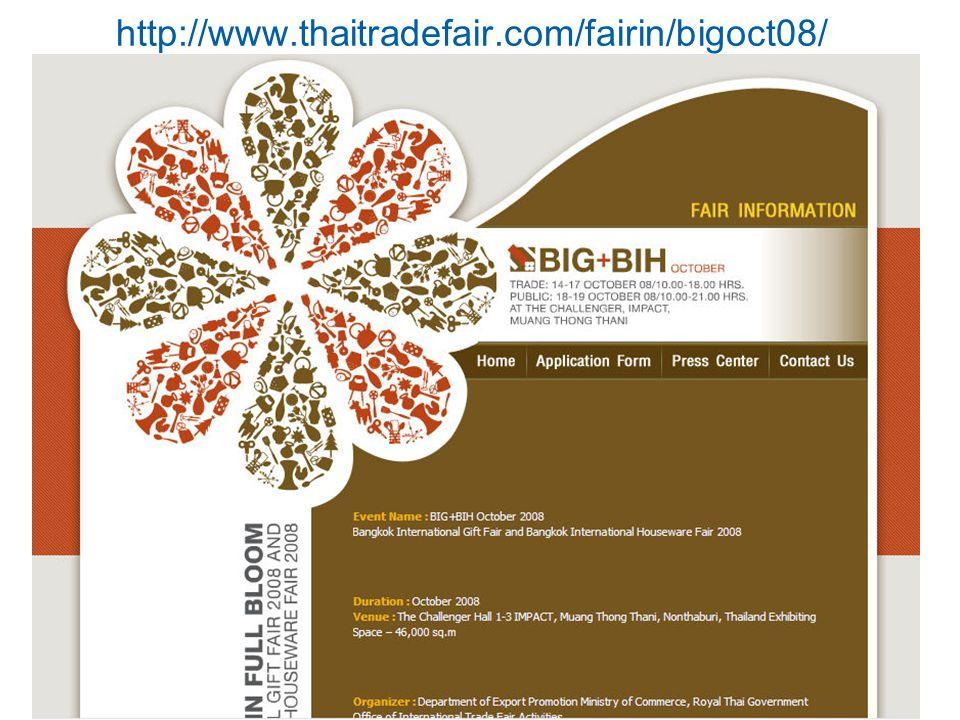 http://www.thaitradefair.com/fairin/bigoct08/ Kulachatr C. Na Ayudhya