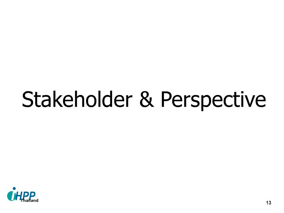 Stakeholder & Perspective