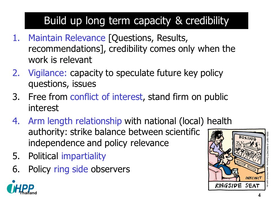 Build up long term capacity & credibility