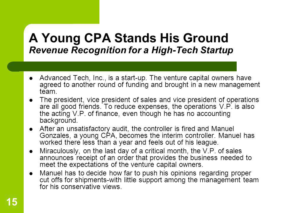 A Young CPA Stands His Ground Revenue Recognition for a High-Tech Startup