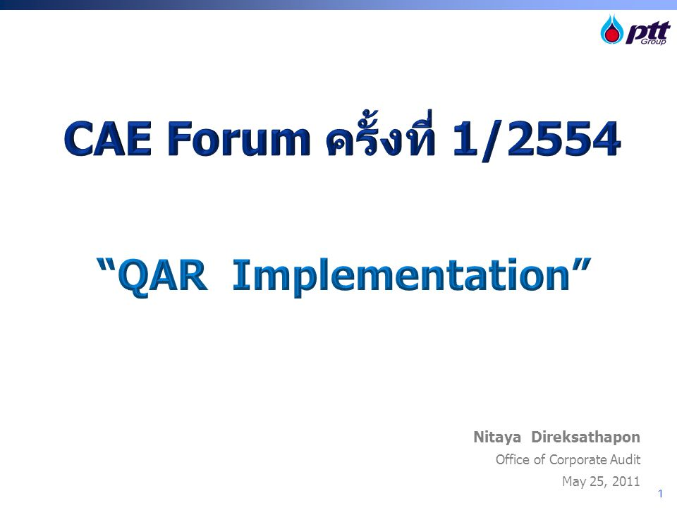 CAE Forum ครั้งที่ 1/2554 QAR Implementation Nitaya Direksathapon