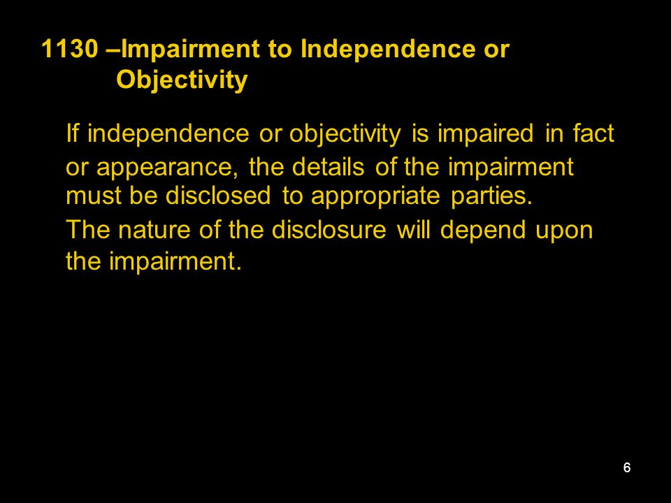 1130 –Impairment to Independence or Objectivity