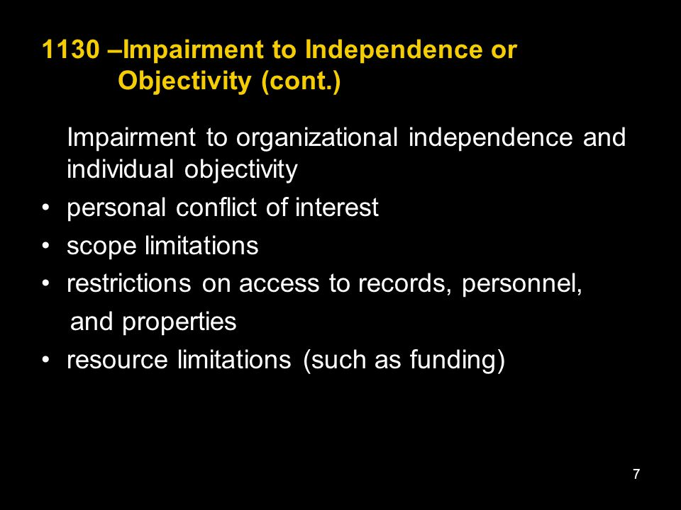 1130 –Impairment to Independence or Objectivity (cont.)