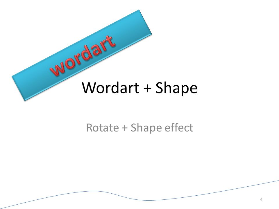 wordart Wordart + Shape Rotate + Shape effect