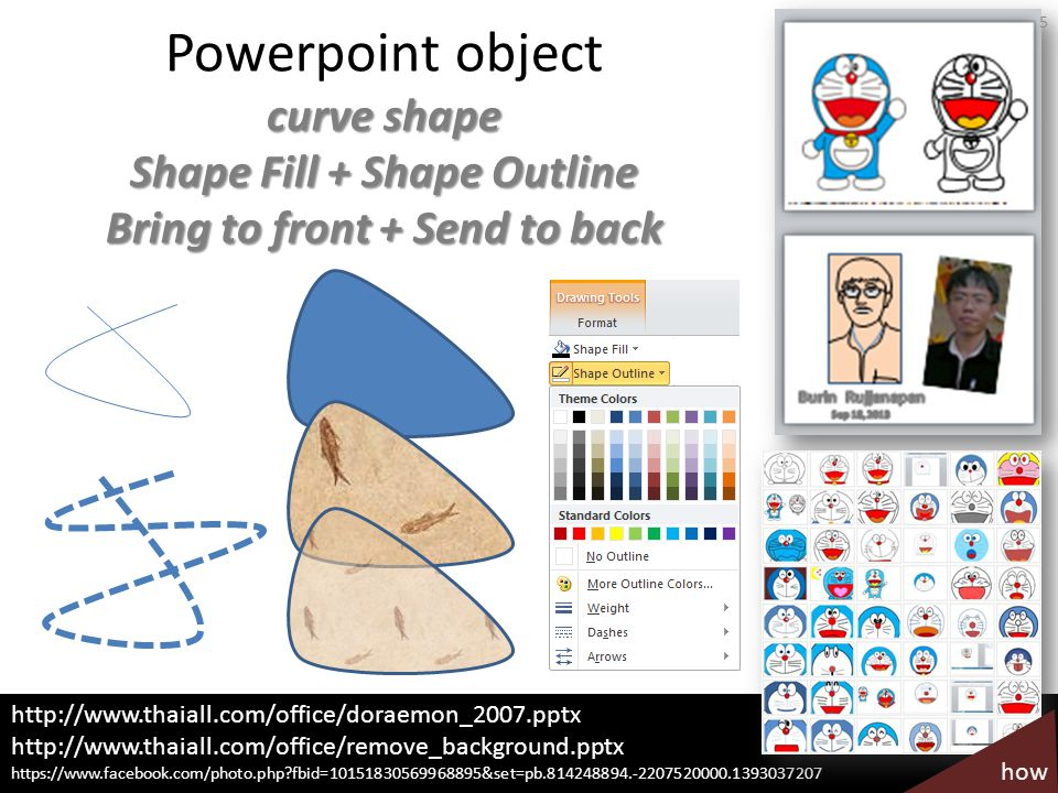 Powerpoint object curve shape Shape Fill + Shape Outline Bring to front + Send to back