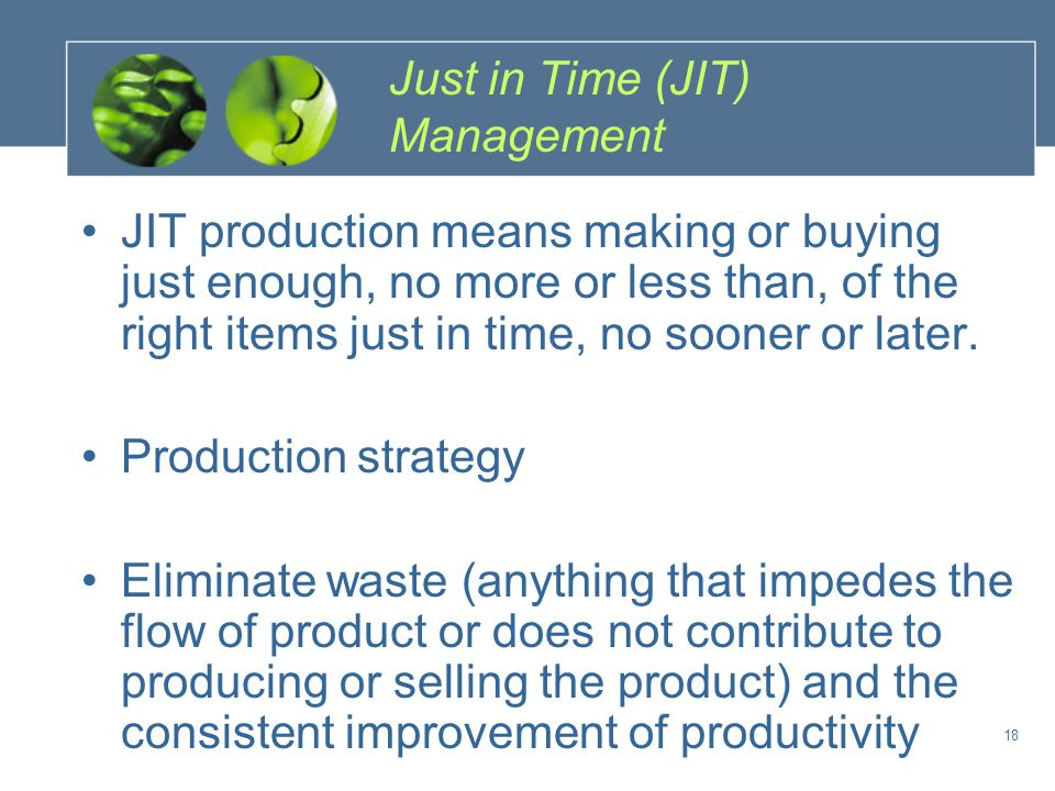 Just in Time (JIT) Management