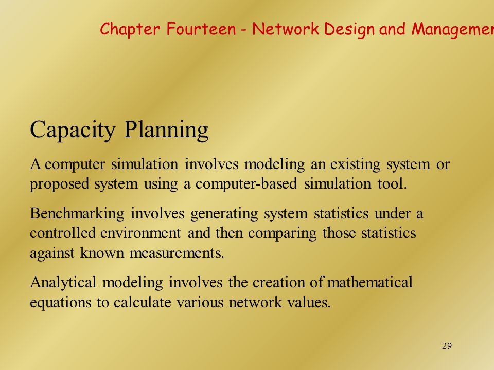 Capacity Planning Chapter Fourteen - Network Design and Management