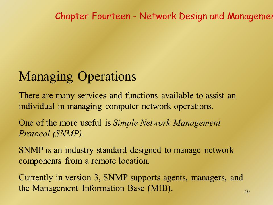 Managing Operations Chapter Fourteen - Network Design and Management