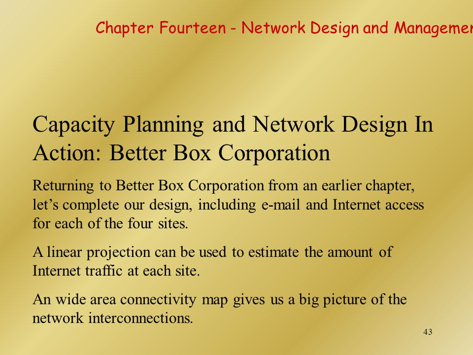 Capacity Planning and Network Design In Action: Better Box Corporation