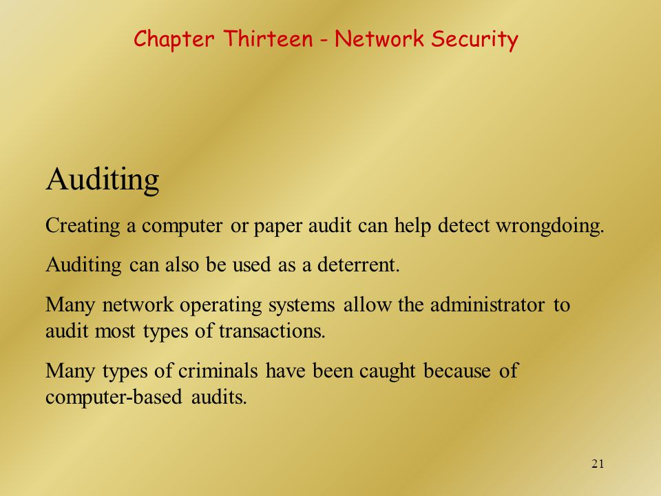 Auditing Chapter Thirteen - Network Security