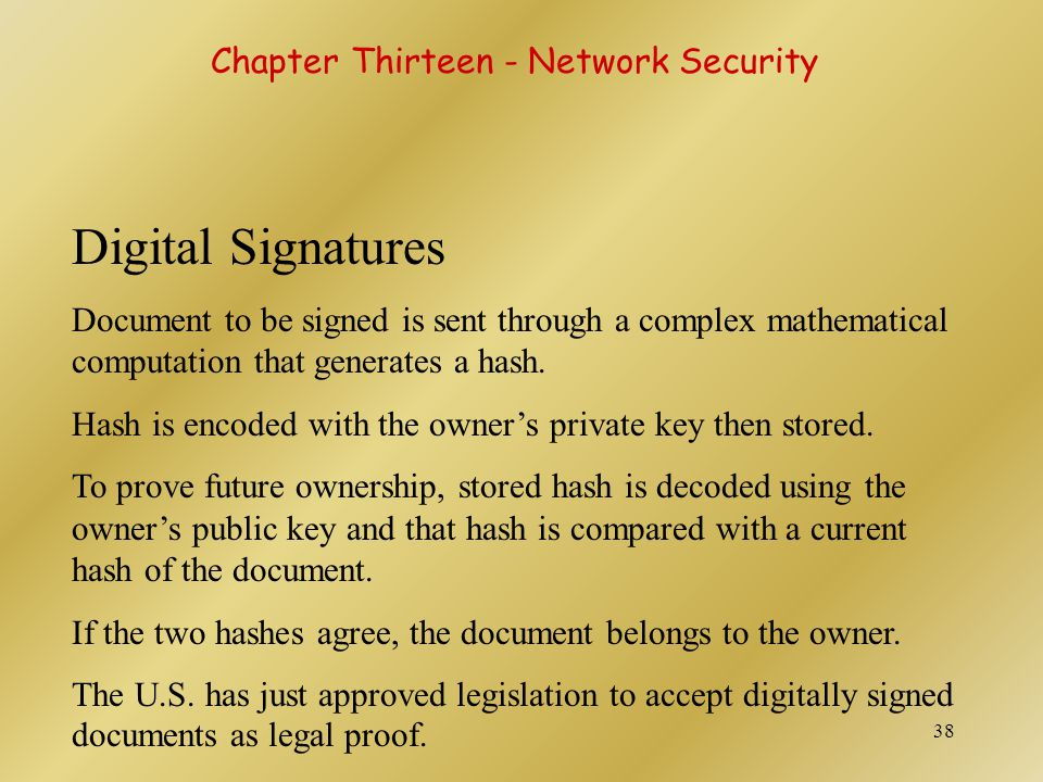Digital Signatures Chapter Thirteen - Network Security