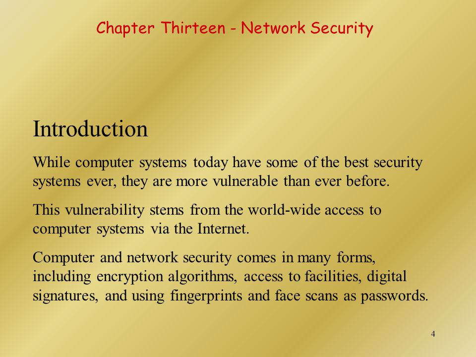 Introduction Chapter Thirteen - Network Security