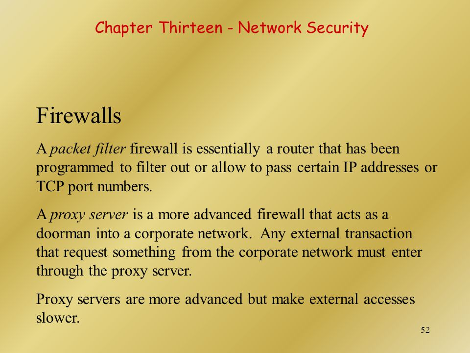 Firewalls Chapter Thirteen - Network Security