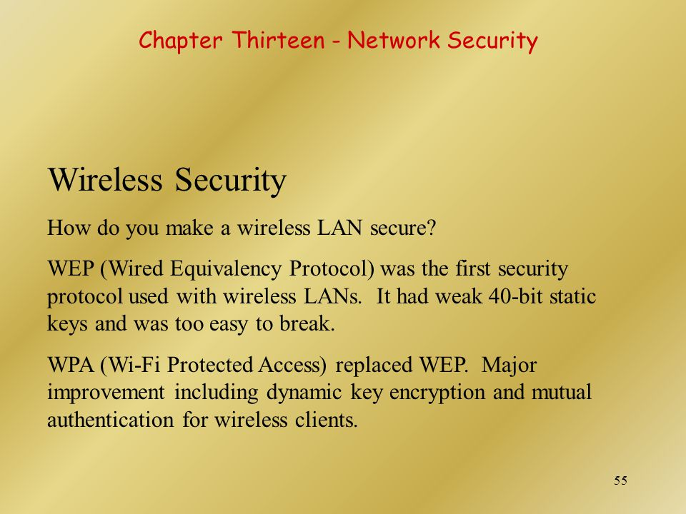 Wireless Security Chapter Thirteen - Network Security