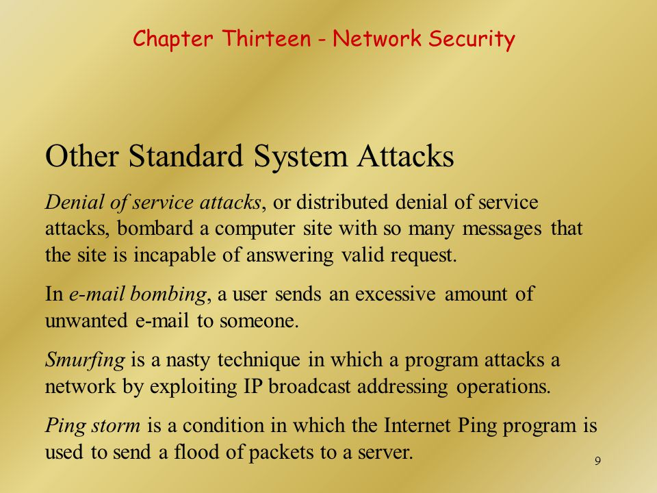 Other Standard System Attacks