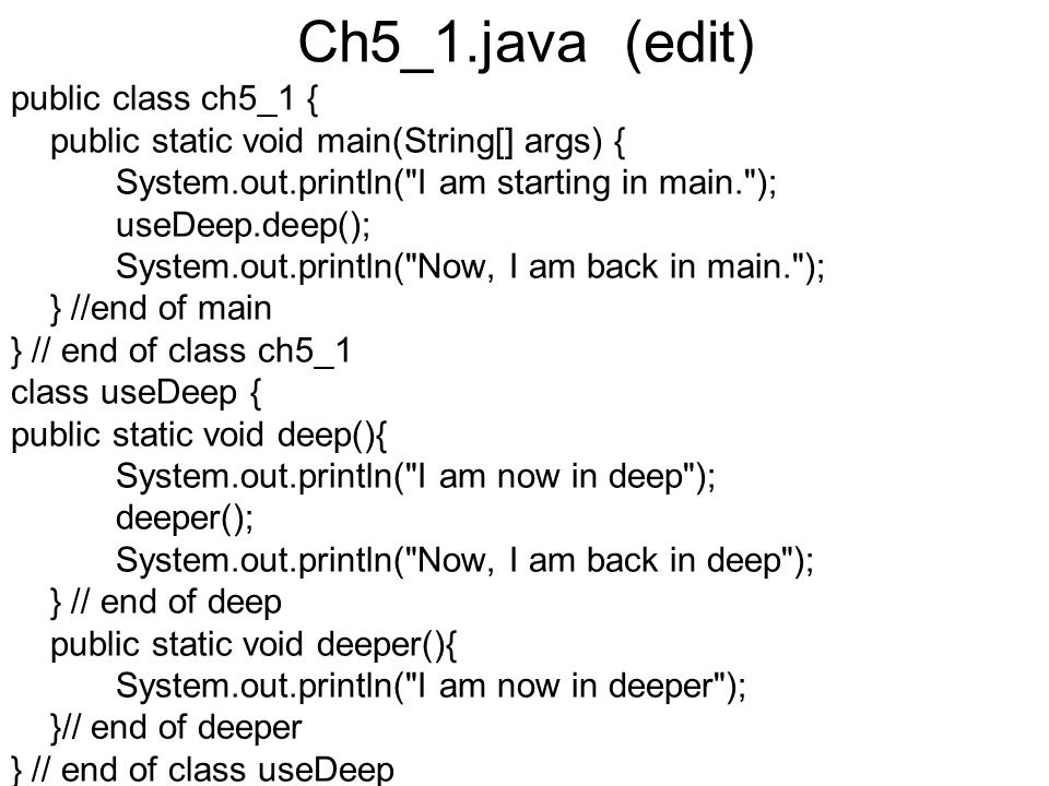 Ch5_1.java (edit) public class ch5_1 {