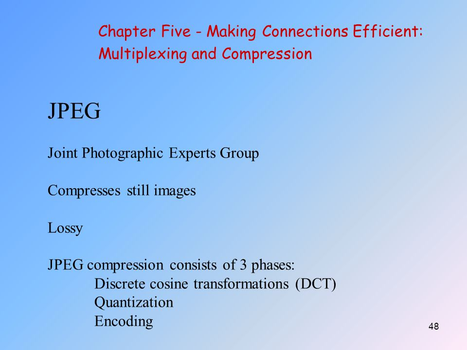 JPEG Chapter Five - Making Connections Efficient: