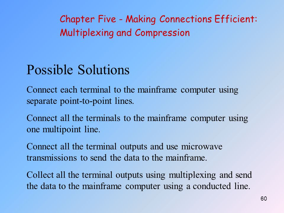 Possible Solutions Chapter Five - Making Connections Efficient: