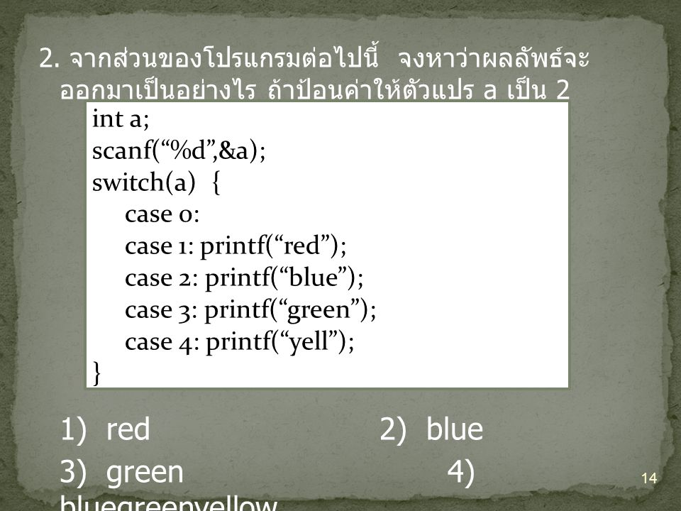 3) green 4) bluegreenyellow