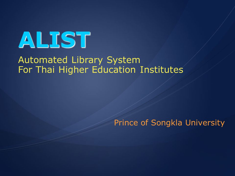 ALIST Automated Library System For Thai Higher Education Institutes