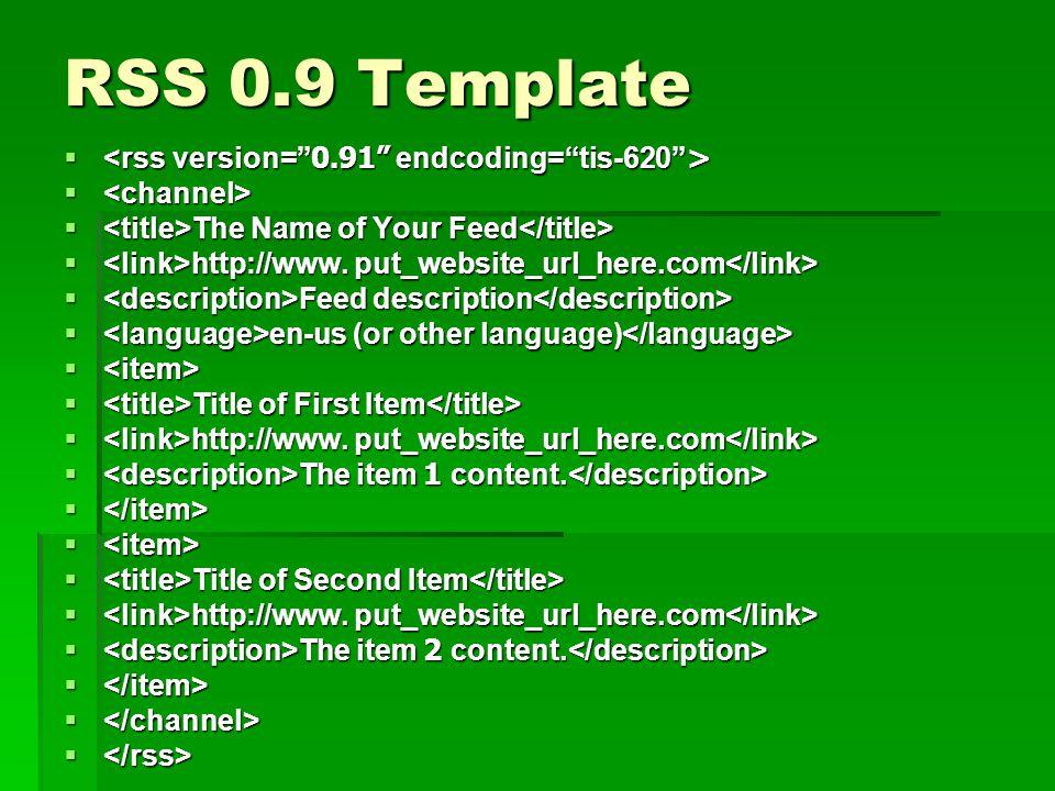 RSS 0.9 Template <rss version= 0.91 endcoding= tis-620 >