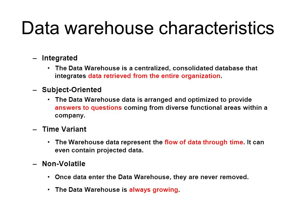 Data warehouse characteristics