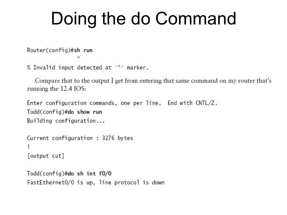 Doing the do Command