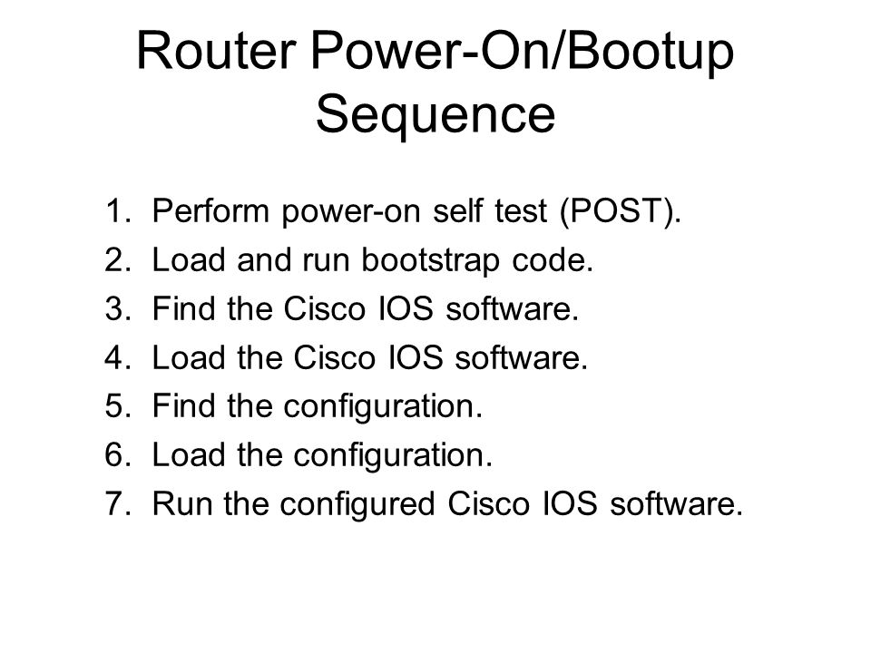 Router Power-On/Bootup Sequence
