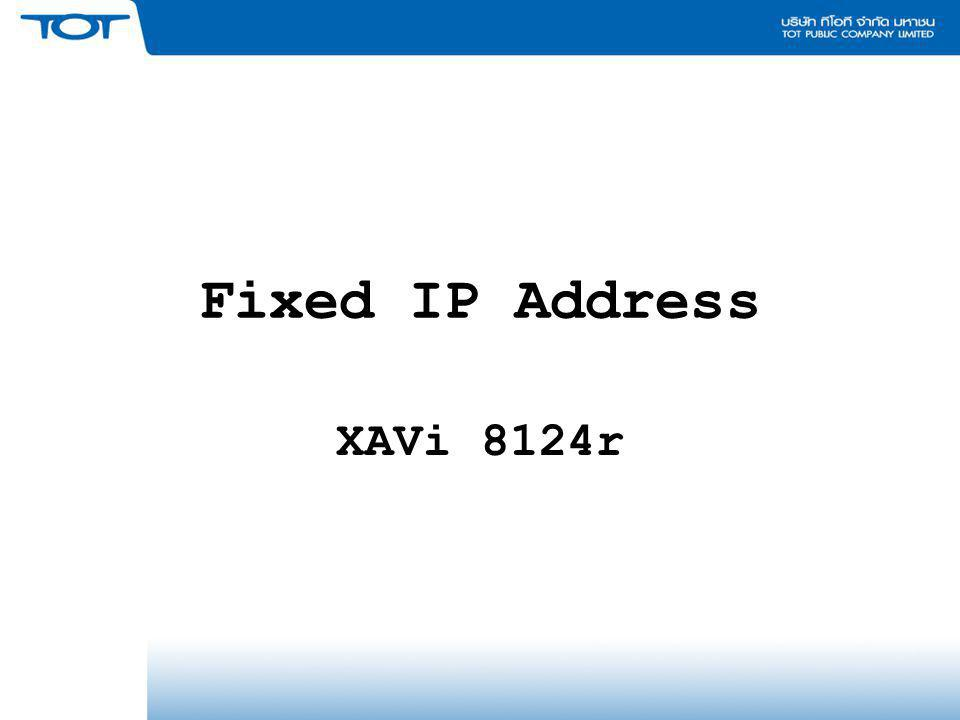 Fixed IP Address XAVi 8124r